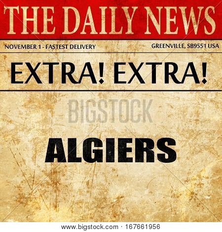 algiers, newspaper article text