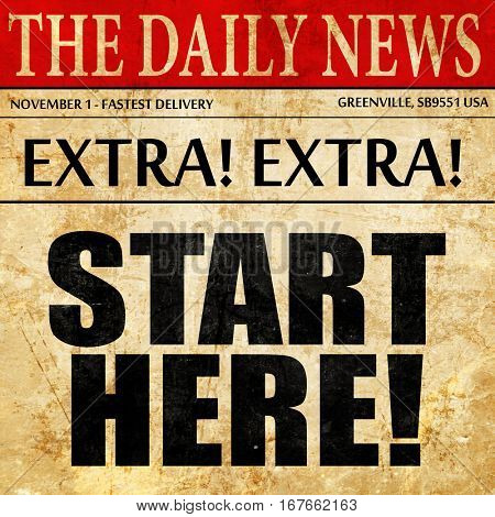start here!, newspaper article text