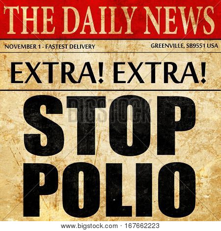 stop polio, newspaper article text