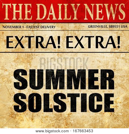 summer solstice, newspaper article text