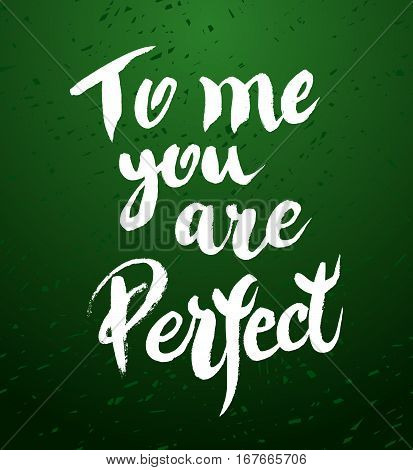 You Are Perfect Calligraphic Poster