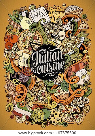 Cartoon cute doodles hand drawn italian food illustration. Colorful detailed, with lots of objects background. Funny vector artwork. Bright picture with Italy cuisine theme items.