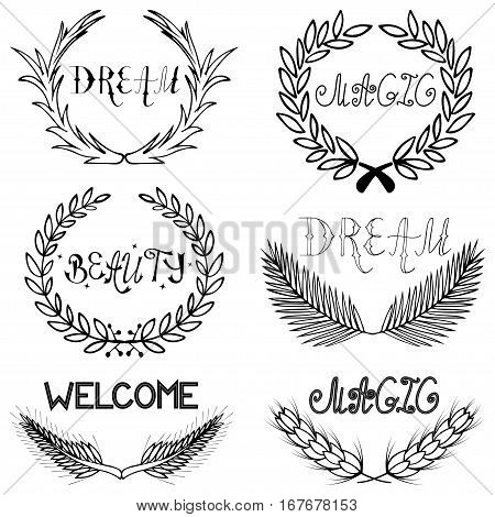 Hand drawn retro flourish laurel set of branches and wheats with had written lettering made in vector. Vintage letters Beauty, magic, dream, welcome design. Postcard, greeting card, poster, banner design template.