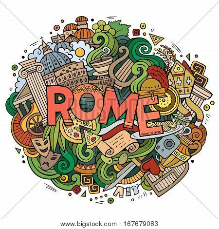 Cartoon cute doodles hand drawn Rome inscription. Colorful illustration with italian theme items. Line art detailed, with lots of objects background. Funny vector artwork