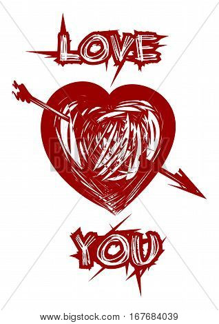 Love you. Heart pierced by an arrow. Red heart and inscription in grunge style. Vector illustration