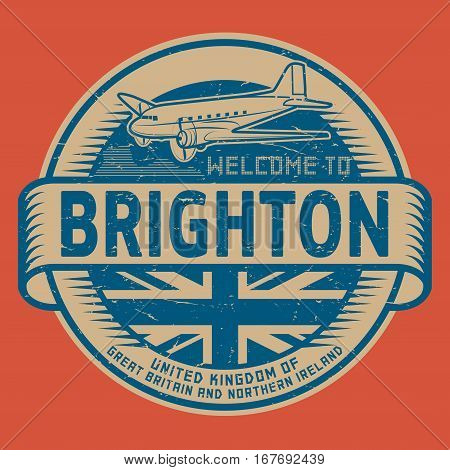 Grunge rubber stamp or tag with airplane and text Welcome to Brighton United Kingdom vector illustration