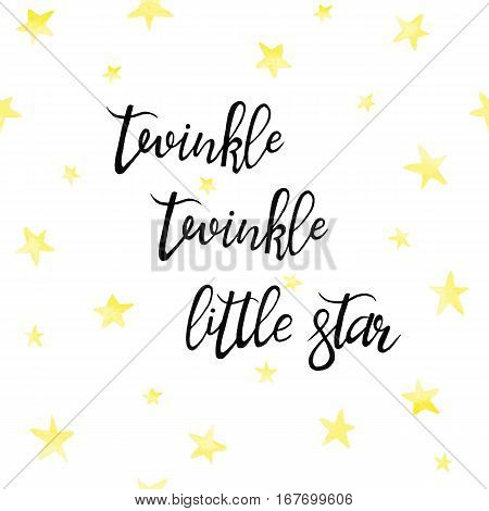 Twinkle Twinkle Little Star lettering card. Lullaby quote hand drawn nursery poster. Baby shower design with golden stars on white background. Childish backdrop for baby rooms wall decor. poster