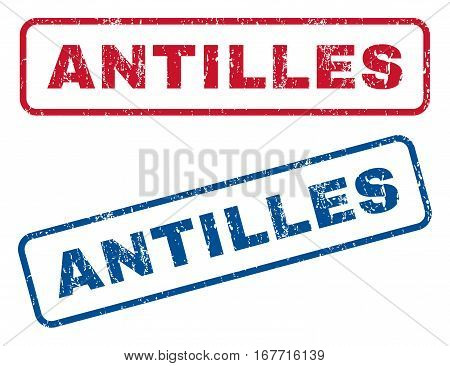 Antilles text rubber seal stamp watermarks. Vector style is blue and red ink tag inside rounded rectangular shape. Grunge design and scratched texture. Blue and red signs.