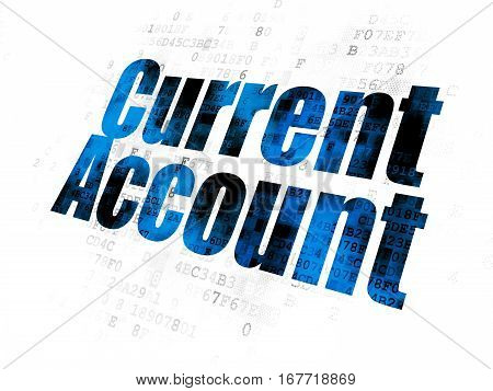 Currency concept: Pixelated blue text Current Account on Digital background