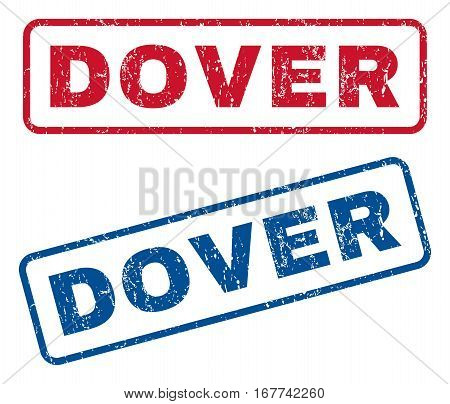 Dover text rubber seal stamp watermarks. Vector style is blue and red ink tag inside rounded rectangular banner. Grunge design and dirty texture. Blue and red emblems.