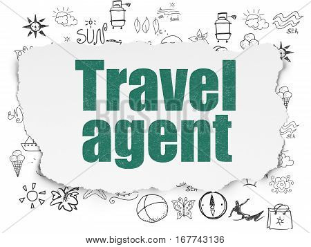 Vacation concept: Painted green text Travel Agent on Torn Paper background with  Hand Drawn Vacation Icons