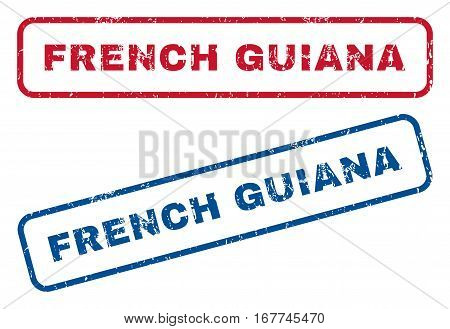 French Guiana text rubber seal stamp watermarks. Vector style is blue and red ink tag inside rounded rectangular banner. Grunge design and scratched texture. Blue and red emblems.
