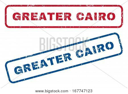 Greater Cairo text rubber seal stamp watermarks. Vector style is blue and red ink tag inside rounded rectangular shape. Grunge design and scratched texture. Blue and red emblems.