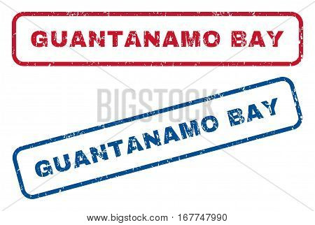 Guantanamo Bay text rubber seal stamp watermarks. Vector style is blue and red ink caption inside rounded rectangular shape. Grunge design and unclean texture. Blue and red signs.