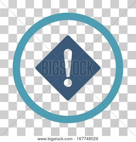 Error rounded icon. Vector illustration style is flat iconic bicolor symbol inside a circle, cyan and blue colors, transparent background. Designed for web and software interfaces.
