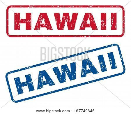 Hawaii text rubber seal stamp watermarks. Vector style is blue and red ink caption inside rounded rectangular banner. Grunge design and scratched texture. Blue and red emblems.