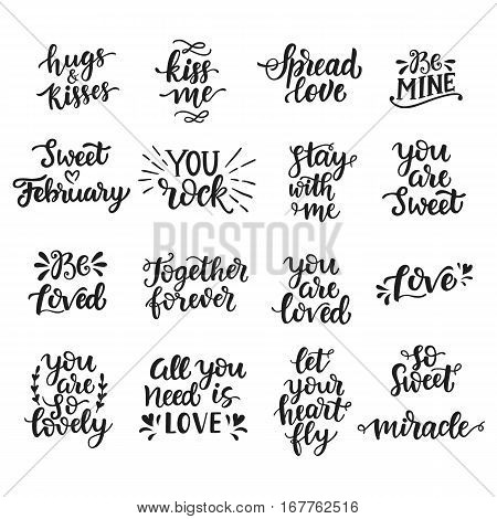 Love hand drawn quotes collection. Valentines day romantic phrases set. Handwritten brush lettering. Modern calligraphy Hugs and Kisses, Love is in the Air, You Rock. Be Mine. Kiss Me.