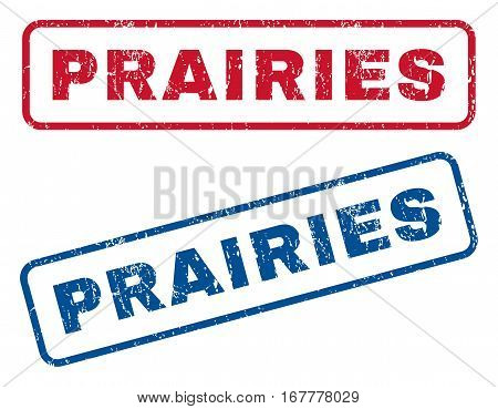 Prairies text rubber seal stamp watermarks. Vector style is blue and red ink tag inside rounded rectangular banner. Grunge design and scratched texture. Blue and red emblems.
