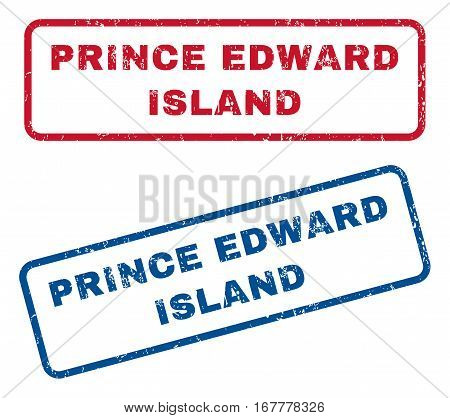 Prince Edward Island text rubber seal stamp watermarks. Vector style is blue and red ink caption inside rounded rectangular shape. Grunge design and unclean texture. Blue and red stickers.