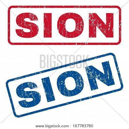 Sion text rubber seal stamp watermarks. Vector style is blue and red ink caption inside rounded rectangular banner. Grunge design and scratched texture. Blue and red stickers.