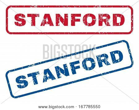 Stanford text rubber seal stamp watermarks. Vector style is blue and red ink tag inside rounded rectangular banner. Grunge design and scratched texture. Blue and red emblems.