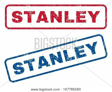 Stanley text rubber seal stamp watermarks. Vector style is blue and red ink tag inside rounded rectangular shape. Grunge design and dust texture. Blue and red stickers.