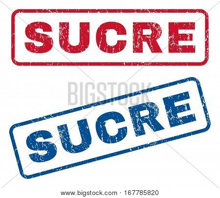 Sucre text rubber seal stamp watermarks. Vector style is blue and red ink tag inside rounded rectangular banner. Grunge design and unclean texture. Blue and red signs.