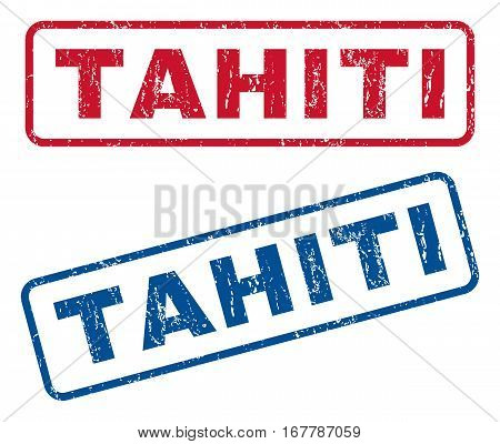 Tahiti text rubber seal stamp watermarks. Vector style is blue and red ink tag inside rounded rectangular shape. Grunge design and dirty texture. Blue and red emblems.