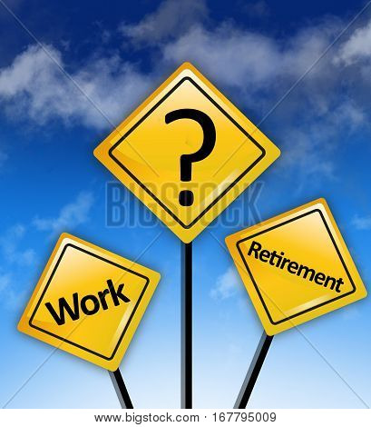 Work retirement savings dilemma on yellow road signs