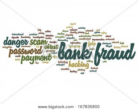 Vector concept or conceptual bank fraud payment scam danger abstract word cloud isolated on background metaphor to password hacking, virus fake authentication crime, illegal transaction identity theft