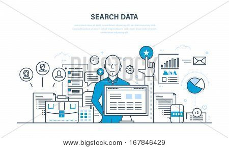 Search data concept. Search for information, analysis and study of the sources and indicators. Illustration thin line design of vector doodles, infographics elements.