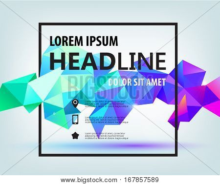 Vector Poster, Banner, Flyer, Cover, Brochure Template design. Modern crystal 3d shape with text space and square frame. Colorful faceted shape