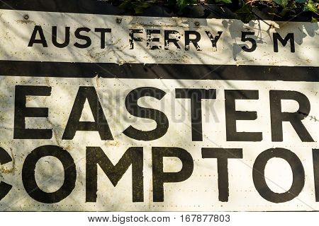 Pre-worboys Old Road Sign For Easter Compton Including Aust Ferry.