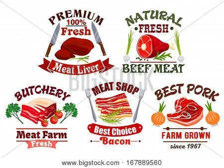 Fresh meat icons. Butchery or butcher shop isolated vector emblems with liver, tenderloin ham or sirloin jamon, smoked bacon and salty lard, T-bone beefsteak or filet chop steak. Farm grown pork, beef, veal or mutton meaty products