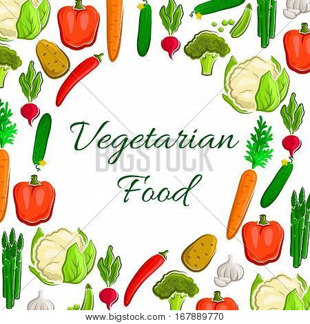 Veggies, greens and vegetables poster. Vegetarian food harvest of vector cauliflower and broccoli, tomato and potato, asparagus, onion and leek, carrot and cucumber. Fresh ripe bell and chili pepper, radish, garlic and green pea