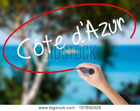 Woman Hand Writing Ce´te D'azur With Black Marker On Visual Screen