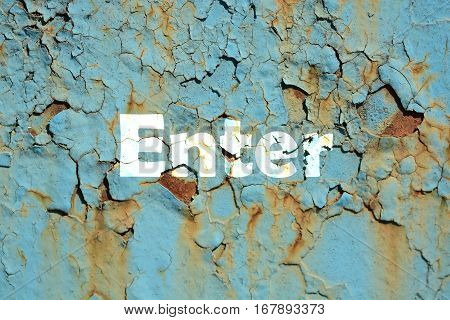 Enter Word Print On The Rusty Corrugated Metal Wall Texture Background