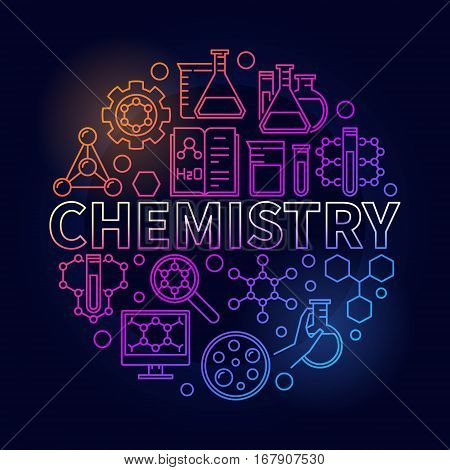 Chemistry colorful round illustration. Vector thin line science symbol made with word CHEMISTRY and chemical icons on dark background