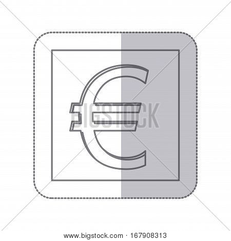 middle shadow monochrome square with currency symbol of euro vector illustration