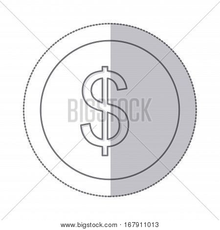 middle shadow monochrome circle with currency symbol of dollar vector illustration