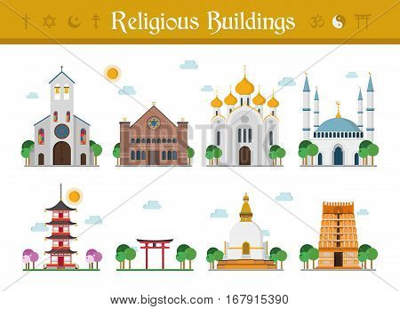 Set of Religious Buildings Vector Illustration: Catholicism Judaism Orthodox Church Islamism Buddhism Taoism and Hinduism.