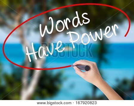 Woman Hand Writing Words Have Power With Black Marker On Visual Screen