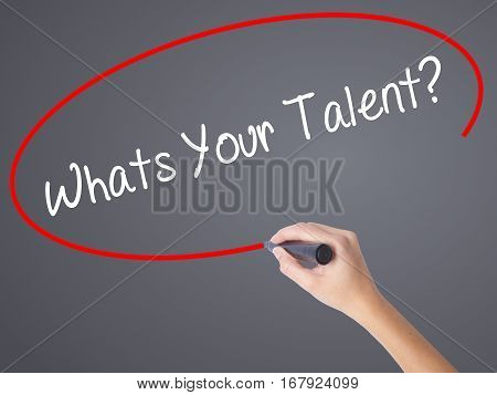 Woman Hand Writing Whats Your Talent? With Black Marker On Visual Screen