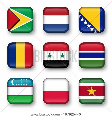 Set of world flags quadrangular badges ( Guyana . Netherlands . Bosnia and Herzegovina . Romania . Syria . Gambia . Uzbekistan . Poland . Suriname )