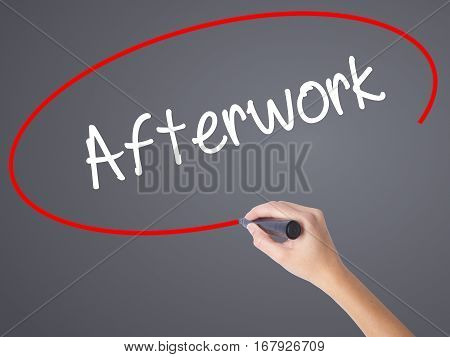 Woman Hand Writing Afterwork  With Black Marker On Visual Screen