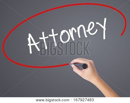 Woman Hand Writing Attorney  With Black Marker On Visual Screen