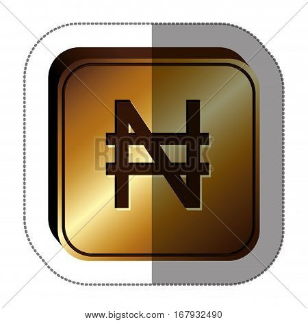 sticker golden square with currency symbol of nigerian naira . Vector illustration