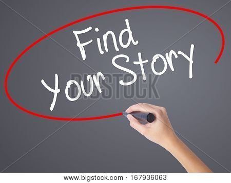 Woman Hand Writing Find Your Story With Black Marker On Visual Screen