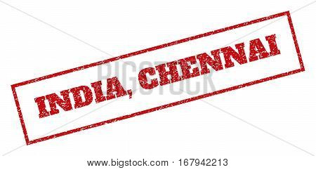 Red rubber seal stamp with India, Chennai text. Vector caption inside rectangular shape. Grunge design and dust texture for watermark labels. Inclined emblem.