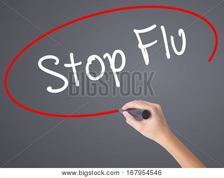 Woman Hand Writing Stop Flu With Black Marker On Visual Screen